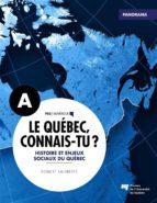 Le Québec, connais-tu ? Histoire et enjeux sociaux du Québec (ebook)