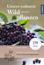Unsere essbaren Wildpflanzen (ebook)