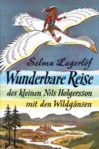 Wunderbare Reise des kleinen Nils Holgersson mit den Wildgänsen (ebook)
