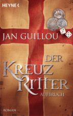 Der Kreuzritter - Aufbruch (ebook)