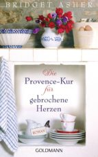 Die Provence-Kur für gebrochene Herzen (ebook)