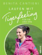 Laufen mit Tigerfeeling für sie und ihn (ebook)