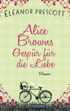 Alice Browns Gespür für die Liebe (ebook)