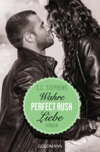 Perfect Rush. Wahre Liebe (ebook)