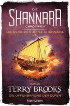 Die Shannara-Chroniken: Die Reise der Jerle Shannara 3 - Die Offenbarung der Elfen (ebook)