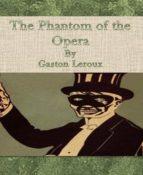 The Phantom of the Opera By Gaston Leroux (ebook)
