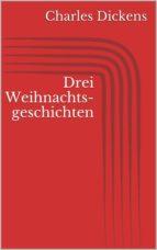 Drei Weihnachtsgeschichten (ebook)
