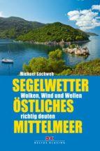 Segelwetter östliches Mittelmeer (ebook)