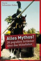 Alles Mythos! 20 populäre Irrtümer über das Mittelalter (ebook)