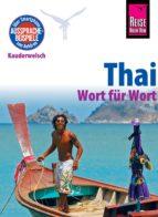 Reise Know-How Sprachführer Thai - Wort für Wort: Kauderwelsch-Band 19 (ebook)