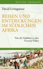 Reisen und Entdeckungen im südlichen Afrika (ebook)