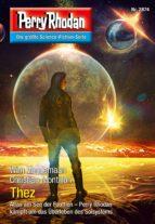 Perry Rhodan 2874: Thez (Heftroman) (ebook)