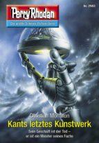 Perry Rhodan 2983: Kants letztes Kunstwerk (ebook)