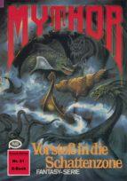 Mythor 51: Vorstoß in die Schattenzone (ebook)
