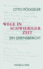 Wege in schwieriger Zeit (ebook)