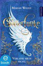 GötterFunke - Verlasse mich nicht (ebook)