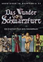 Abenteuer in Kaphornia 03: Das Wunder von Schwarzfurt (ebook)