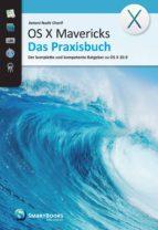 OS X Mavericks - Das Praxisbuch (ebook)