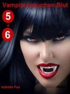 VAMPIRE BRAUCHEN BLUT - DOPPELFOLGE 5 + 6