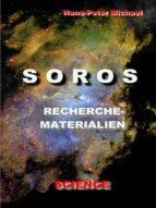 SOROS - RECHERCHEMATERIALIEN