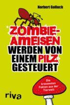 Zombieameisen werden von einem Pilz gesteuert (ebook)