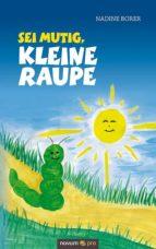 Sei mutig, kleine Raupe (ebook)