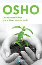 Una sola semilla hace que la Tierra sea más verde (ebook)