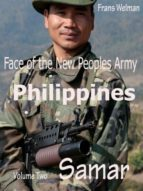 FACE OF THE NEW PEOPLES ARMY OF THE PHILIPPINES VOLUME TWO