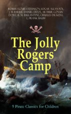 The Jolly Rogers Camp – 9 Pirate Classics for Children (ebook)