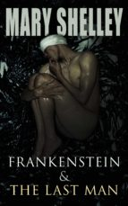 Frankenstein & The Last Man (ebook)