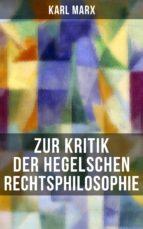 Karl Marx: Zur Kritik der Hegelschen Rechtsphilosophie (ebook)