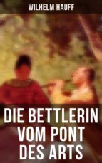 Die Bettlerin vom Pont des Arts (Komplette Ausgabe) (ebook)