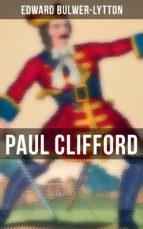 Paul Clifford (Komplette Ausgabe) (ebook)