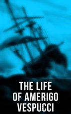 The Life of Amerigo Vespucci (ebook)