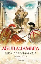 EL ÁGUILA Y LA LAMBDA (ebook)