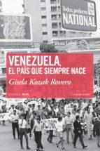 Venezuela, el país que siempre nace (ebook)