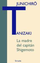 La madre del capitán Shigemoto (ebook)