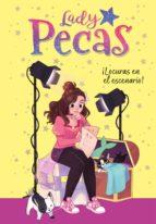 ¡LOCURAS EN EL ESCENARIO! (SERIE LADY PECAS 2)