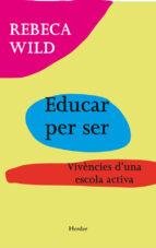 EDUCAR PER A SER