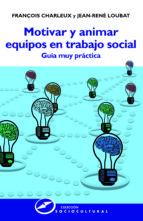 Motivar y animar equipos en Trabajo Social (ebook)