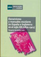 DARWINISMO Y MANUALES ESCOLARES EN ESPAÑA E INGLATERRA EN EL SIGLO XX (1870-1902) (ebook)