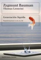 Generación líquida Transformaciones en la era 3.0