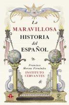 La maravillosa historia del español (ebook)