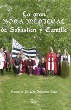 La gran boda medieval de Sébastien y Camille (ebook)