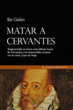 Matar a Cervantes