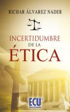 Incertidumbre de la ética (ebook)