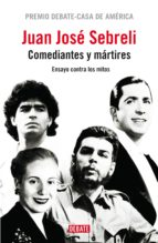 Comediantes y mártires (ebook)