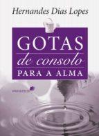 GOTAS DE CONSOLO PARA A ALMA