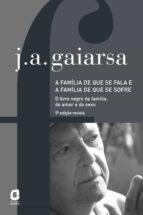 A família de que se fala e a família de que se sofre (ebook)