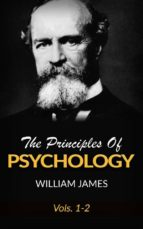 The Principles Of Psychology, Vols 1-2